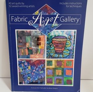 Fabric Art Gallery, instructions & techniques
